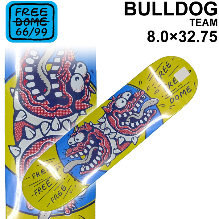 FREEDOME 66/99 フリーダム スケートデッキ BULLDOG 8.0 × 31.75 インチ [F-4] スケボー パーツ SK8 SKATE BOARD DECK【あす楽対応】