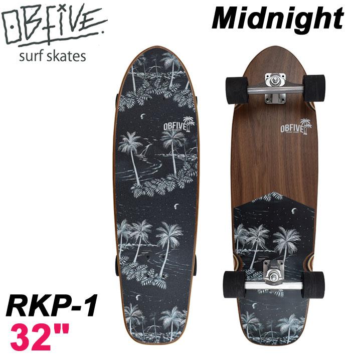 <title>OBfive オービーファイブ サーフスケート正規販売店 サーフトレーニング OB Five オービー ファイブ サーフスケート Midnight ミッドナイト RKP-1 32インチ 12 SURF TRUCK スケートボード オブ スケボー 新作からSALEアイテム等お得な商品満載 あす楽対応</title>