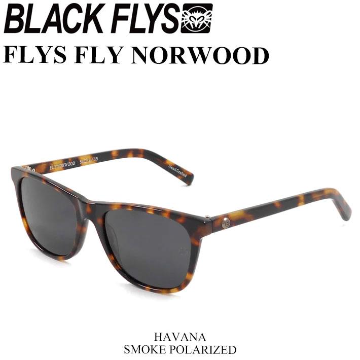 BLACK FLYS ブラックフライ サングラス FLY NORWOOD フライ ノーウッド [HAVANA SMOKE POL] [BF-1193-02] ジャパンフィット