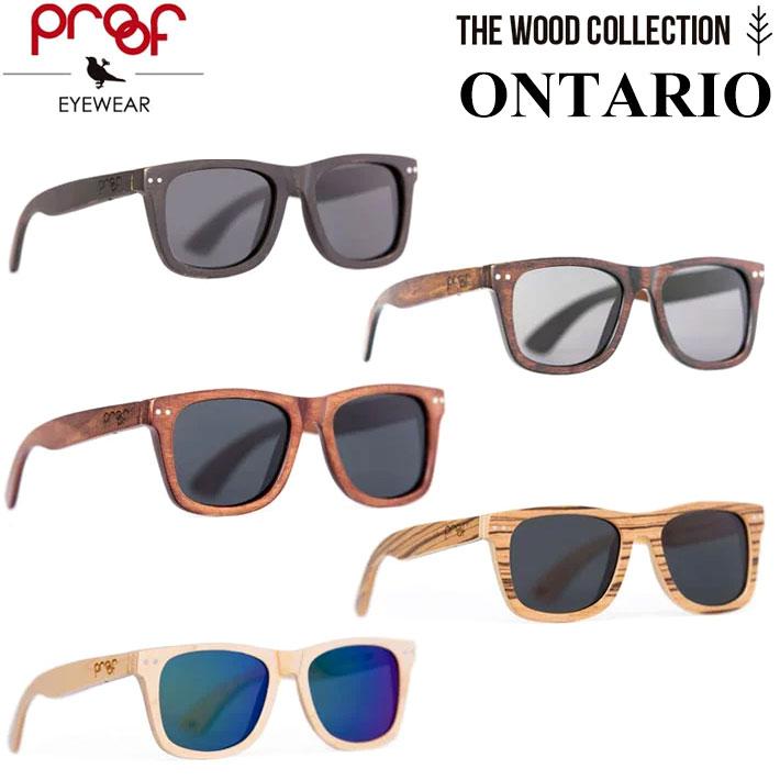 オンタリオ ウッドコレクション Proof EYEWEAR プルーフ 正規品 ONTARIO サングラス