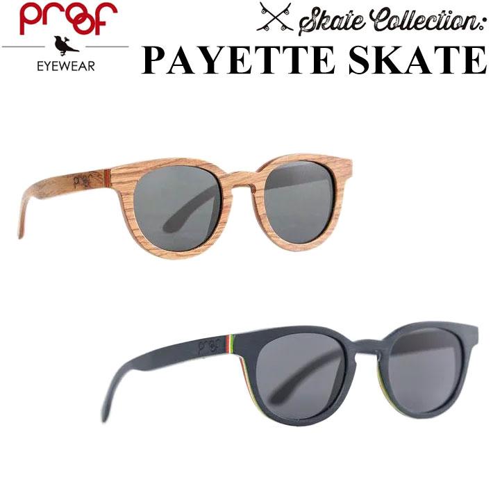 [現品限り特別価格] 代引き手数料無料 Proof EYEWEAR プルーフ サングラス PAYETTE SKATE ペイエット スケートコレクション 正規品