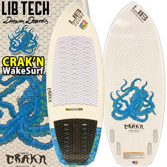 [5月以降入荷予定] [送料無料] Lib Tech サーフボード リブテック CRAK'N クラーケン 4FIN WAKE SURF用 ウェイクサーフィン ボードサーフィン サーフボード 4フィン付 LIBTECH Surfboards CRAKN
