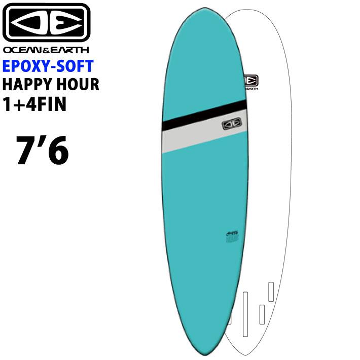 ソフトサーフボード OCEAN&EARTH オーシャンアンドアース サーフボード HAPPY HOUR EPOXY SOFT 7'6 SINGLE-QUAD 5プラグ ファンボード [送料無料]