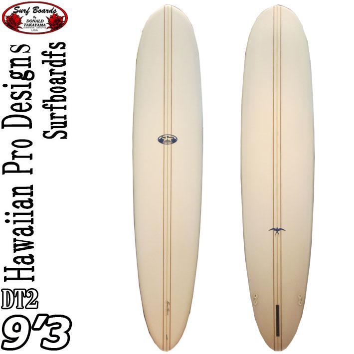 [現品限りfollows特別価格] ロングボード ドナルドタカヤマ サーフボード ディーティーツー ハワイアンプロデザイン HPD DT-2 9'3 [#15461] DT2 [条件付き送料無料]