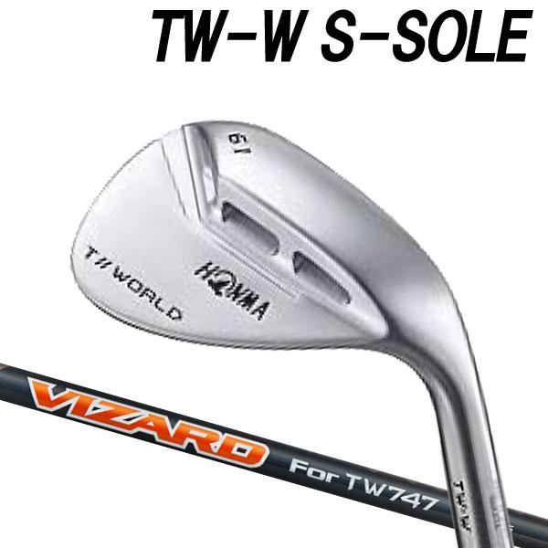 ホンマゴルフ 4代目 NEW TW-W フォージド Sソール ウェッジ [ホンマ純正 VIZARD for TW747シリーズ] カーボンシャフト HONMA TOUR WORLD T// ツアーワールド本間ゴルフ ニュー TW W WEDGE S-SOLE
