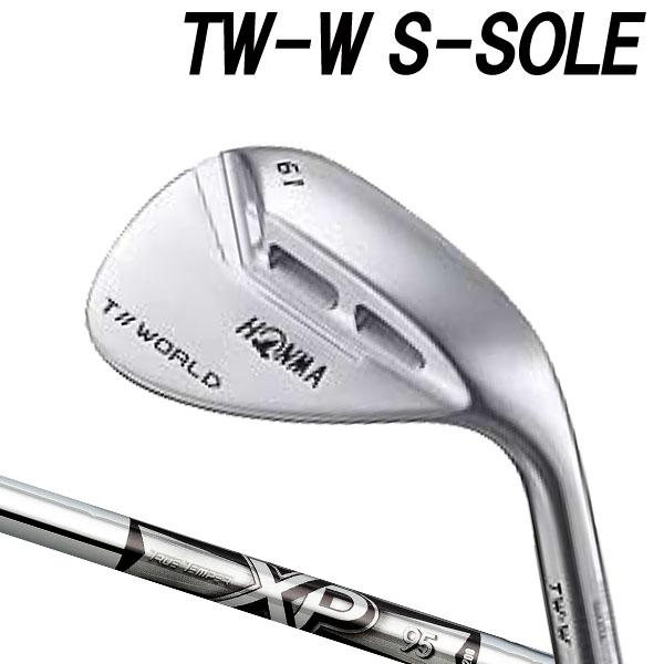 ホンマゴルフ 4代目 NEW TW-W フォージド Sソール ウェッジ [NEW XP シリーズ] XP95 (DYNAMIC GOLD) スチールシャフト HONMA TOUR WORLD T// ツアーワールド本間ゴルフ ニュー TW W WEDGE S-SOLEE
