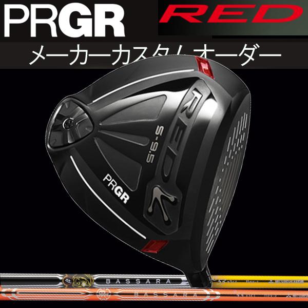 【メーカーカスタム】 プロギア 新 RED S-9.5ドライバー [バサラ シリーズ] P/GG カーボンシャフト BASSARAMITSUBISHI RAYON 三菱レイヨン PRGR PRGR 新 レッド(赤) S 9.5