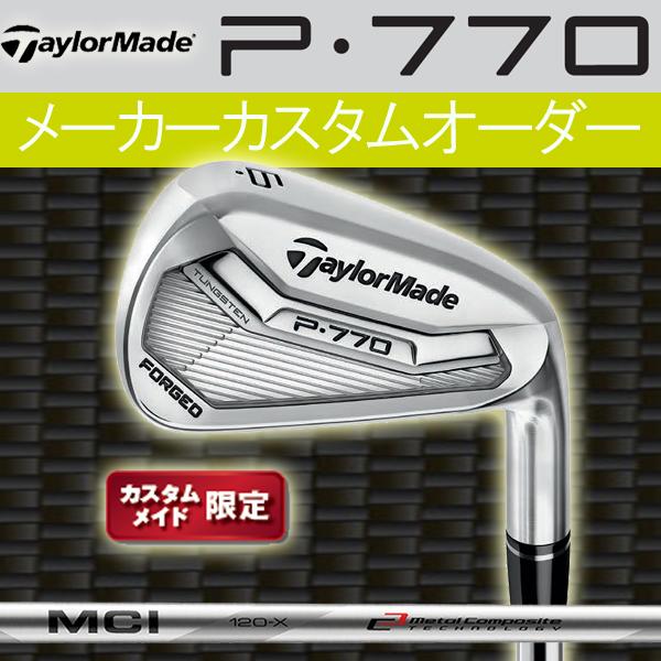 【限定モデル】テーラーメイド P・770 アイアン 6本セット(#5~PW) [MCI アイアン用] MCI 80/70/60/50 カーボンシャフト FUJIKURA 藤倉TaylorMade P770 フォージド iron