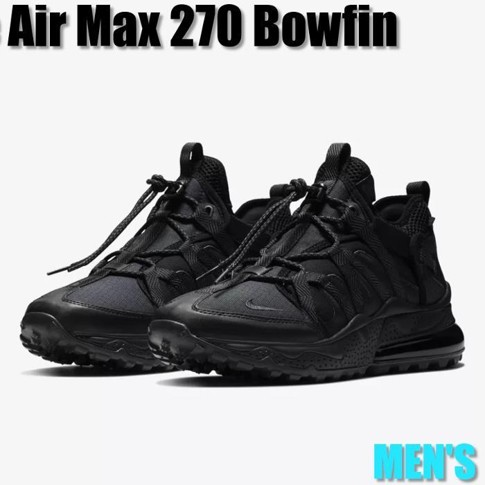 【送料無料】【海外モデル】人気 スニーカー☆人気商品やレアな商品を多数取り扱い! Nike Air Max 270 Bowfin ナイキ エア マックス 270 ボウフィン AJ7200-005 メンズ スニーカー ランニングシューズ