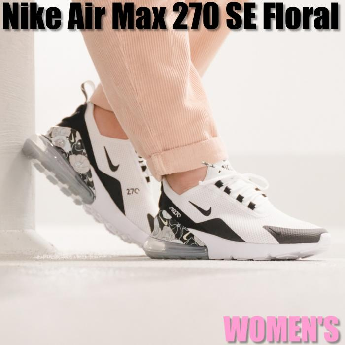 Nike Air Max 270 SE Floral Kie Ney AMAX 270 SE floral AR0499 100 women gap Dis sneakers running shoes