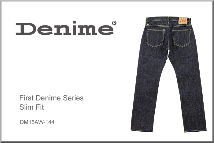 ♦ DENIME (denime jeans) (DM 15AW-144) First Denime / Slim Fit Jeans / [Made in JAPAN] (Washed / Selvage)