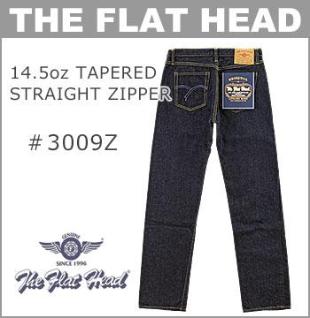 THE FLAT HEAD (ザ・フラットヘッド)[3009Z] 定番 14.5oz テーパード ストレート ジッパーフライ (ワンウォッシ/日本製/メンズ/セルビッジ/デニム)