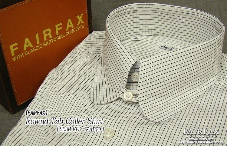ファッション雑誌でおなじみブランドシャツが特別価格で FAIRFAX 全品送料無料 フェアファクス ラウンドタブカラーシャツ FRT-07 スリムフィット Fit Slim 未使用品