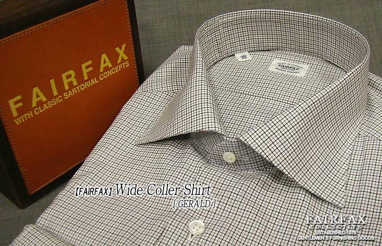 【 FAIRFAX/フェアファクス 】ワイドカラーシャツ [ Sharp Model/シャープ・モデル ] ( FWN-02 )