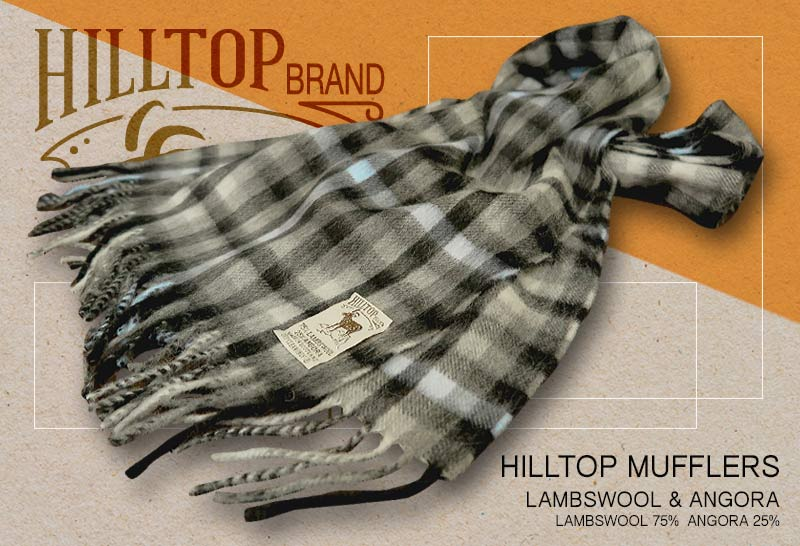 HILLTOP / ヒルトップ マフラー LAMBSWOOL & ANGORA MUFFLERS ( FAH 262 KELBURN / グレー系チェック )