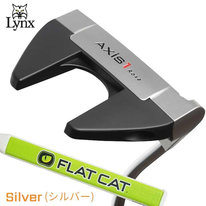 リンクス ゴルフ アクシスワン ローズ シルバー マレット パター フラットキャット グリップ 仕様 LYNX Axis1 Rose FLAT CAT