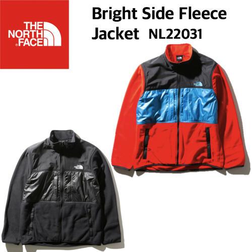 【THE NORTH FACE ノースフェイス】Bright Side Fleece Jacket ブライトサイドフリースジャケット フリース パーテックス アウター メンズ NL22031 国内正規 10%off