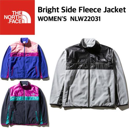 【THE NORTH FACE ノースフェイス】Bright Side Fleece Jacket Women's ブライトサイドフリースジャケット ウィメンズ フリース パーテックス アウター レディース NLW22031 国内正規 10%off