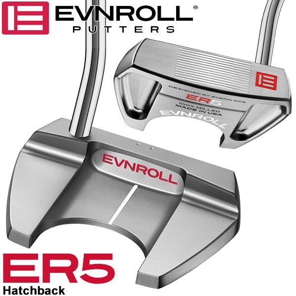 イーブンロール パター ER5 ハッチバック EVNROLL ベストオブベストパター 日本正規品