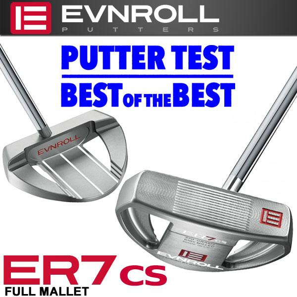 イーブンロール パター ER7 CS センターシャフト フルマレット EVNROLL ベストオブベストパター 日本正規品