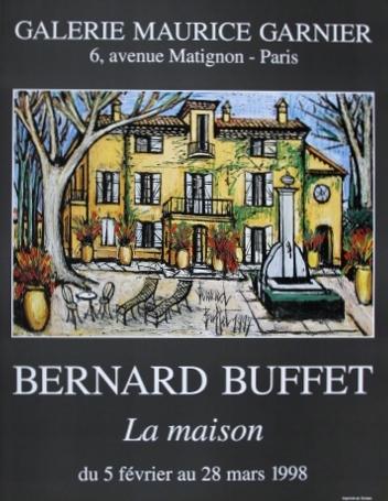 ポスター ベルナールビュッフェ  ラ・メゾン展1998年パリ・ガルニエ画廊オリジナルポスター