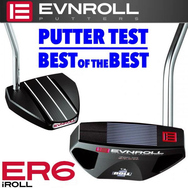 イーブンロール パター ER6-Black アイロール EVNROLL ベストオブベストパター 日本正規品