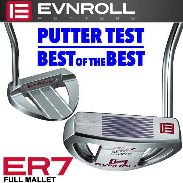 イーブンロール パター ER7 フルマレット EVNROLL ベストオブベストパター 日本正規品