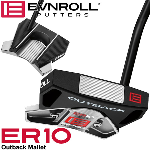 EVNROLL 国産品 ゴルフ The Best of Putter 2020 パター ER10 アウトバック イーブンロール ベストオブベストパター 日本正規品 マレット SALE開催中