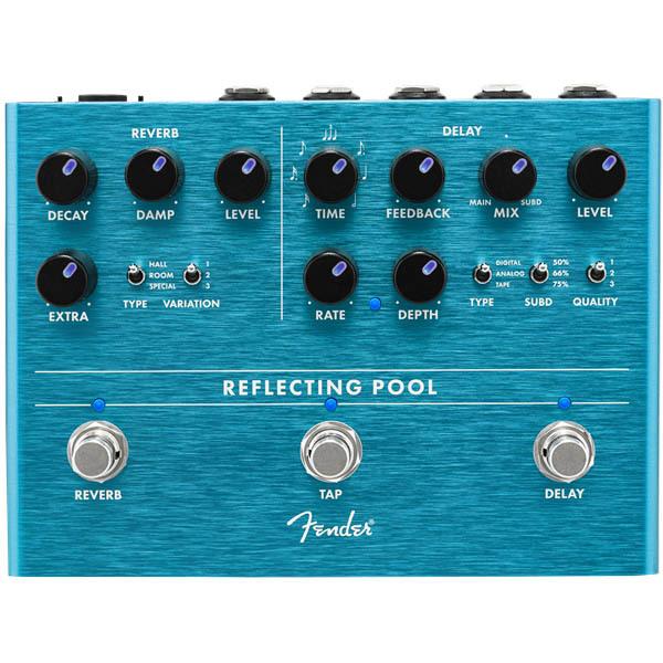 Fender Reflecting Pool Delay & Reverb ディレイ&リバーブ【フェンダーエフェクター】