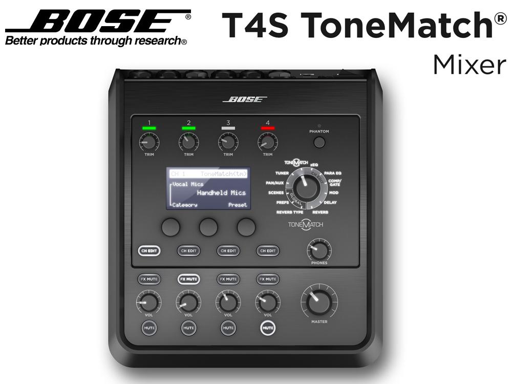 BOSE ( ボーズ ) T4S ToneMatch Mixer ◆ BOSEオリジナルのエフェクト内蔵、小型4chデジタルミキサー[電源ケーブル付属]【トーンマッチ】 [ 送料無料 ]