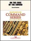 楽譜 オン・ジ・エッジ・オブ・ザ・ソード/デイヴィッド・シェイファー作曲 輸入吹奏楽譜(T)コマンド・シリーズ/T:3:26/G2.5