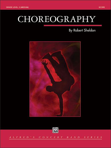 楽譜 コレオグラフィー/シェルドン作曲(521818/00-31724/輸入吹奏楽譜(T)/G3.5/T:5:30)