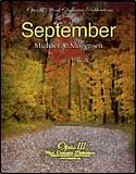 楽譜 セプテンバー/マイケル・A・モーゲンセン作曲 012-3967-00/輸入吹奏楽譜(T)オーパスIII/T:8:15/Grade:Advanced