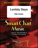 楽譜 ロンリー・デイズ/マイク・カルビア作曲 SCM-1064-00/輸入吹奏楽譜(T)スマート・チャート・ミュージック/T:4:12/G3.5
