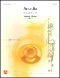 楽譜 アルカディア/広瀬勇人作曲 DHP1084476-010/コンサートワークス/グレード:3/演奏時間:7'16''/輸入吹奏楽譜(T)
