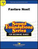 楽譜 ファンファーレ・ノエル!/デイヴィッド・シェイファー作曲 023-4013-00/輸入吹奏楽譜(T)サウンド・ファウンデーション(ブルー)/T:1:39/G:1