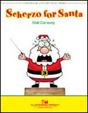 楽譜 サンタのスケルツォ/マット・コナウェイ作曲 012-3990-00/輸入吹奏楽譜(T)コンサート・バンド/T:1:50/G:3