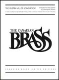 楽譜 グレン・ミラー/ソングブック 50490031/Canadian Brass Brass Quintet/輸入楽譜(T)