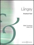 ランゲイ/プラクティカル・チューター BH 2800019/トロンボーン教本/輸入楽譜(T)