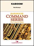 楽譜 カブーム!/ロブ・ロメイン作曲 011-4116-00/輸入吹奏楽譜(T)コマンド・シリーズ(初・中級)/T:3:08/G:2.5