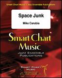 楽譜 スペース・ジャンク/マイク・カルビア作曲 SCM-1082-00/輸入吹奏楽譜(T)/スマート・チャート・ミュージック(ジャズ・アレンジメント)/G:3.5