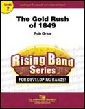 楽譜 1849年のゴールドラッシュ/ロブ・グライス作曲