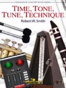 楽譜 タイム、トーン、チューン、テクニック/ロバート・W・スミス作曲