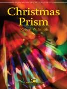 楽譜 クリスマス・プリズム/ロバート・W・スミス作曲