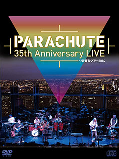 DVD PARACHUTE 訳あり品送料無料 35th Anniversary 激安格安割引情報満載 LIVE カード封入 DVD+CD 24bit音源ダウンロード ~栄養有ツアー2014 96kHz