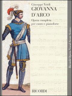 楽譜 ヴェルディ/歌劇「ジャンヌ・ダルク」(歌詞:イタリア語)(50098040/CP53712/05/ヴォーカル・スコア/輸入楽譜(T))