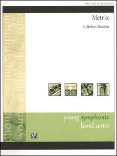 楽譜 シェルドン/メトリックス(36690/輸入吹奏楽譜(T)/G2.5/T:3:10)