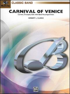 楽譜 クラーク/ヴェニスの謝肉祭(BD9736/輸入吹奏楽譜(トランペット・ソロ&吹奏楽)/T:3:20/G3)