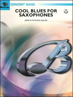 楽譜 プロイハー/クール・ブルース~サクソフォーンのための(BDM04020/輸入吹奏楽譜(サックス・セクション・フィーチャー)/T:2:49/G3)