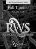 楽譜 フル・スロットル/ロバート・W・スミス作曲